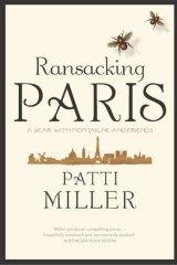 <i>Ransacking Paris</i> by Patti Miller.