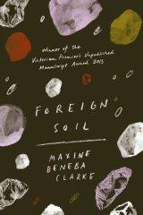 Foreign Soil, by Maxine Beneba Clarke.