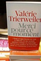 Valerie Trierweiler's memoir: <em>Merci pour ce moment</em> (<em>Thank You For This Moment</em>).