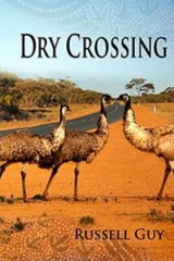 Dry Crossing, by Russell Guy.