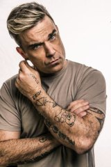 Done playing normal: Robbie Williams.