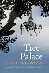 <i>Tree Palace</i>, by Craig Sherborne.