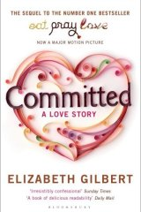 Cover of <i>Committed</i>, following Elizabeth Gilbert's decision to marry Jose Nunes.