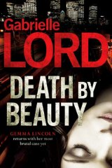 <em>Death by Beauty</em> by Gabrielle Lord. Hachette, $32.99.
