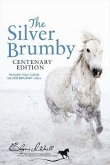 <i>The Silver Brumby Centenary Edition</i> by Elyne Mitchell.