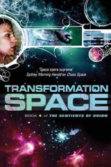 <i>Transformation Space</i> by Marianne de Pierres (Orbit, $19.99).