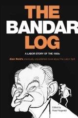 <i>The Bandar Log </i>by Alan Reid.
