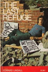 <i>The Last Refuge</i>, Gold Star Publications, 1972.