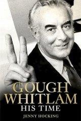 <i>Gough Whitlam: His Time</i> by Jenny Hocking.