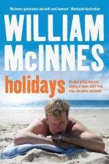 William McInnes' <i>Holidays</i> is a warm and funny celebration of Australia's favourite national pastime.