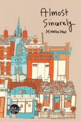 <i>Almost Sincerely</i> by Zoe Norton Lodge.