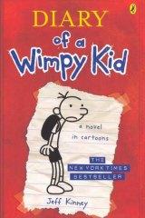 Jeff Kinney's <i>Diary of a Wimpy Kid</i>.