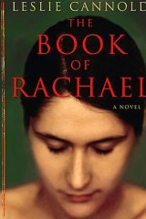 The Book of Rachel, by Leslie Cannold, (Text Publishing $32.95).
