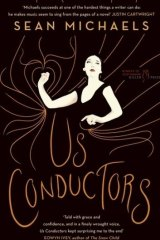 <i>Us Conductors</i> by Sean Michaels.