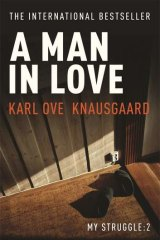<i>A Man in Love</i> by Karl Ove Knausgaard.
