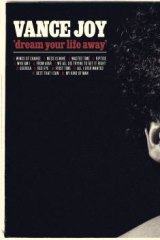 Mild Melancholy: Vance Joy's is frequently charming on <i>Dream Your Life Away.</i>