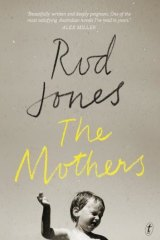 <I>The Mothers</i>, by Rod Jones.