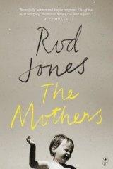 <I>The Mothers</i>, by Rod Jones.