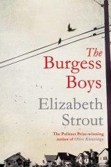 Burgess Boys by Elizabeth Strout.