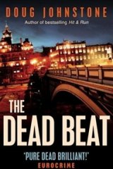 The Dead Beat, by Doug Johnstone.