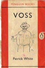 Patrick White's <i>Voss</i>.