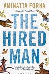 <i>The Hired Man</i>, by Aminatta Forna.