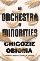 An Orchestra of Minorities. By Chigozie Obiama.