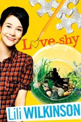 <em>Love-shy</em> by Lili Wilkinson. Allen & Unwin, $17.99.