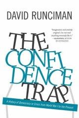 <i>The Confidence Trap</i>, by David Runciman.