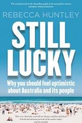 <i>Still Lucky</i> by Rebecca Huntley.