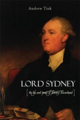 <i>Lord Sydney: the Life and Times of Tommy Townshend</i> by Andrew Tink.