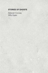 <em>Stories of Ghosts</em> by Deborah Conway and Willy Zygier.