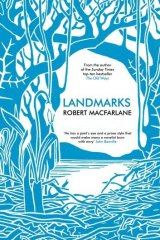 <i>Landmarks</i> by Robert Macfarlane.