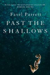 <i>Past the shallows</i> by Favel Parrett.