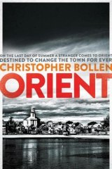 Orient, by Christopher Bollen.
