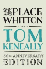 Building block: Tom Keneally's debut work, The Place at Whitton, .