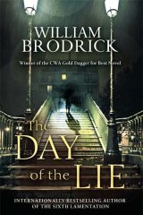 <em>The Day of the Lie</em> by William Brodrick. Little, Brown, $29.99.
