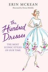 <i>The Hundred Dresses</i> by Erin McKean.