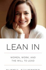 Manual for success: <em>Lean In</em> by Sheryl Sandberg.