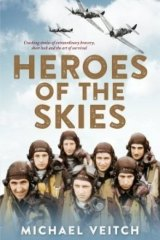 <i>Heroes of the Skies</i> by Michael Veitch