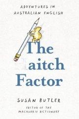 The Aitch Factor:  Susan Butler.