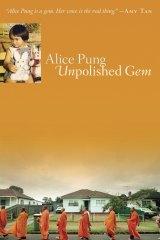 Alice Pung's <i>Unpolished Gem</i>.