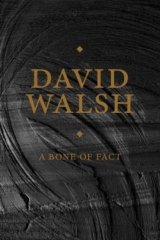 Lavish and quirky: <i>A Bone of Fact</i>, by David Walsh.