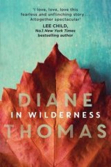 In Wilderness By Diane Thomas