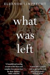 <em>What Was Left</em> by Eleanor Limprecht.