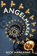 <em>Angelmaker</em> by Nick Harkaway. William Heinemann, $32.95.