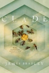 <i>Clade</i> by James Bradley