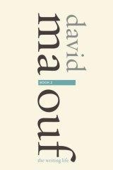 Interpretations: <i>The Writing Life</i> by David Malouf.