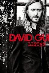 David Guetta: <i>Listen</i>.