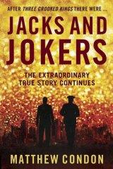 <i>Jacks and Jokers</i>, by Matthew Condon.